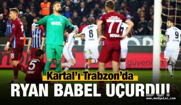Kartal'ı Trabzon'da Babel uçurdu!