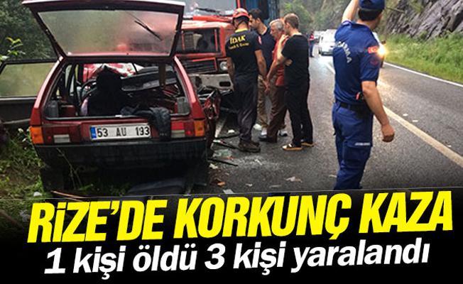Rize'de korkun kaza: 1 kişi öldü 3 kişi yaralandı