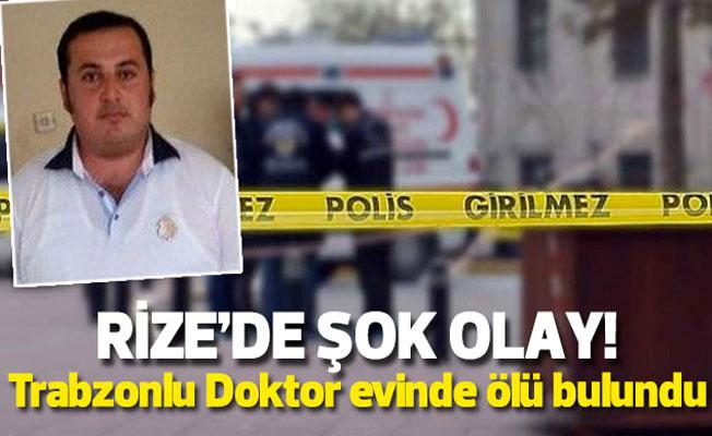 Rize'de Doktor Silahla Vurulmuş Halde Ölü Bulundu