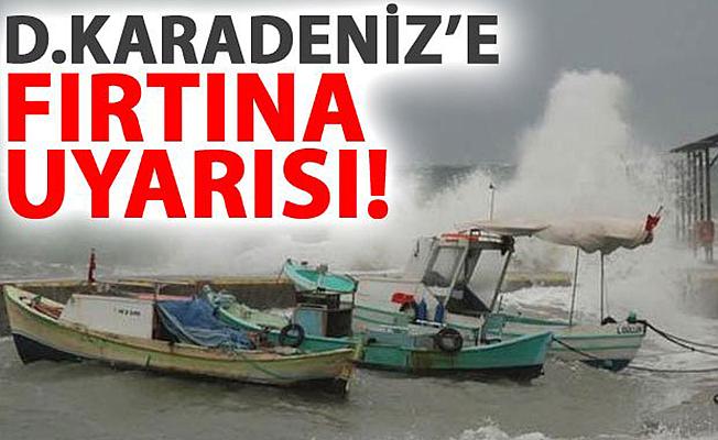 Doğu Karadeniz'e fırtına uyarısı